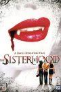 The Sisterhood – Les Filles du Diable