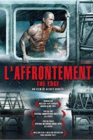 The Edge : L'Affrontement