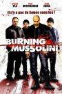 Burning Mussolini
