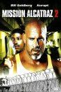Mission Alcatraz 2