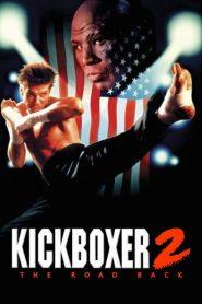 Kickboxer 2 : The Road Back