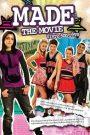 Made… The Movie