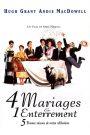 4 mariages & 1 enterrement