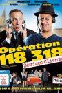 Operation 118 318 sévices clients