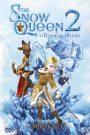 The Snow Queen : La reine des neiges 2