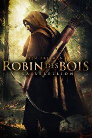 Robin des Bois – La Rébellion