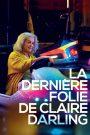 La Dernière folie de Claire Darling