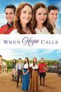 When Hope Calls