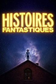 Histoires Fantastiques