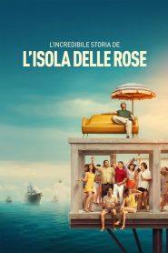 L'incroyable histoire de l'Île de la Rose